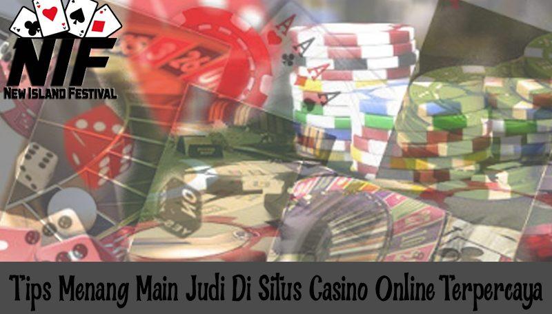 Casino Online Terpercaya - Tips Menang Main Judi